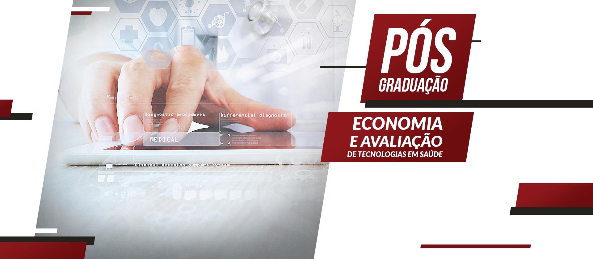 Economia e Avaliação de Tecnologias em Saúde